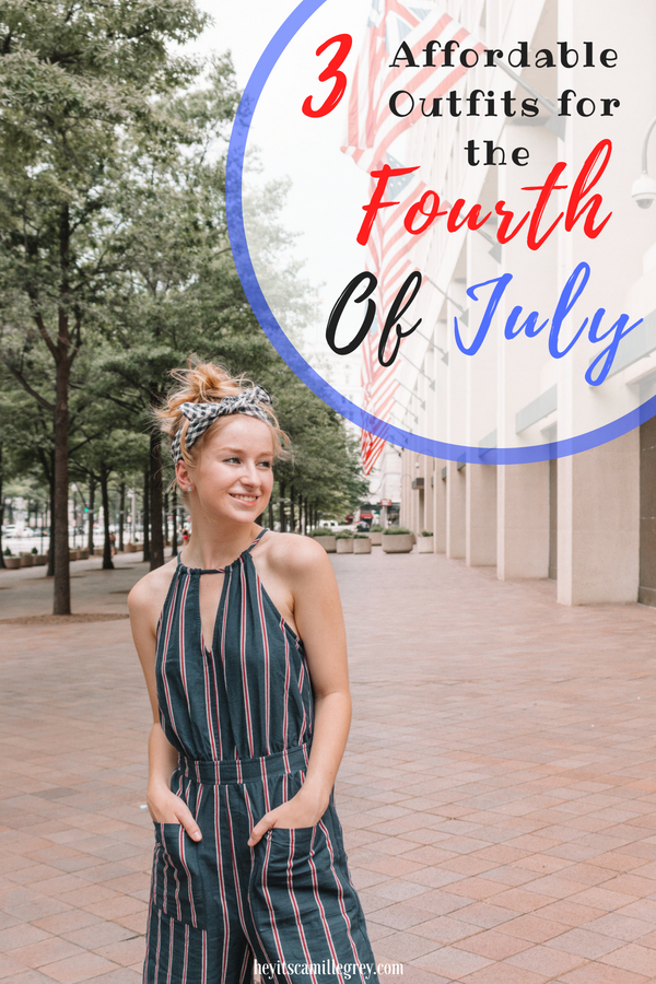 3 Affordable Outfits for the Fourth of July | Hey Its Camille Grey #fashion #fourth #july #fourthofjuly