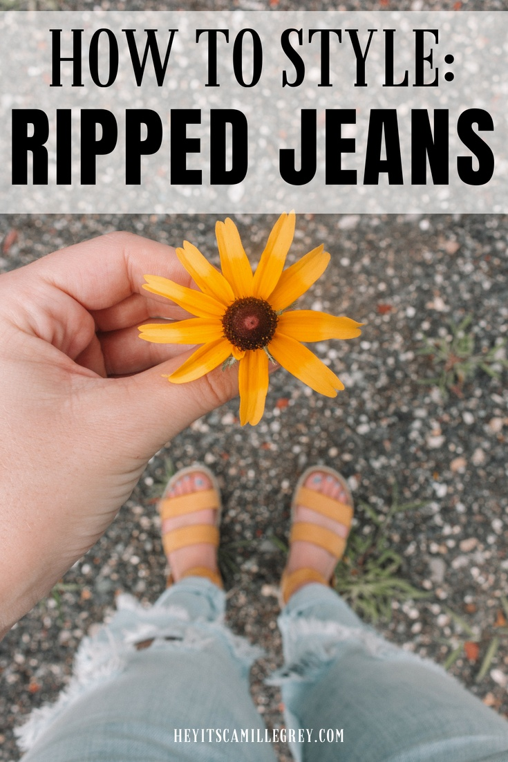 How to Style: Ripped Jeans | Hey Its Camille Grey #rippedjeans #jeans #howtostyle