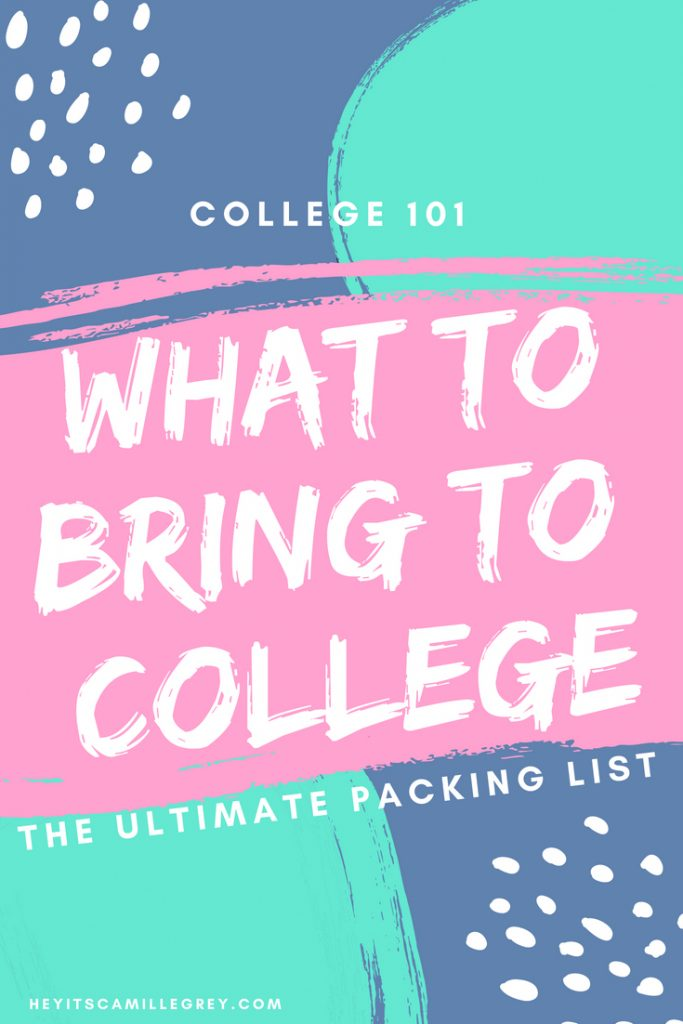 What to Bring to College The Ultimate Packing List | Hey Its Camille Grey #college #freshman #student #dorm