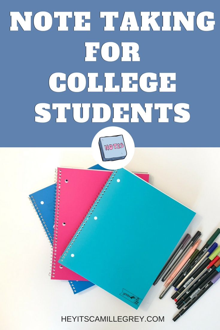 Note Taking for College Students | Hey Its Camille Grey #notetaking #college #students