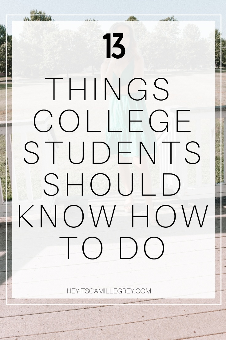 13 Things College Students Should Know How to Do | Hey Its Camille Grey #college