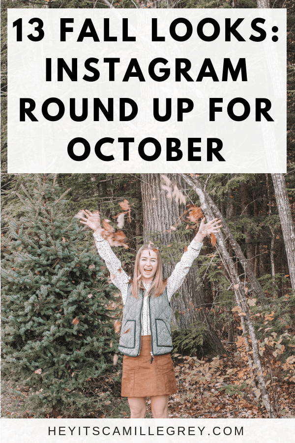 13 Fall Looks: Instagram Roundup for October | Hey Its Camille Grey #outfits #ootd #instagram