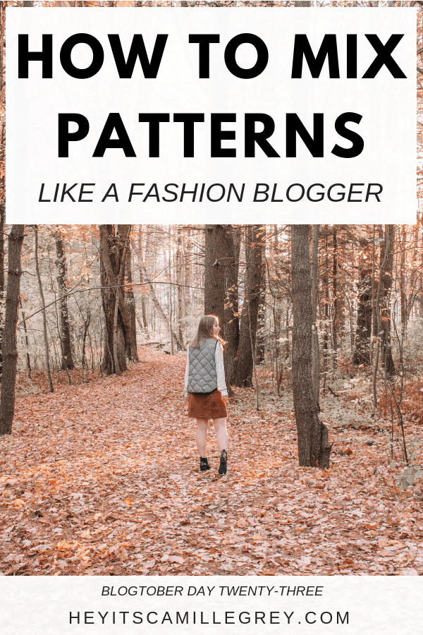 How to Mix Patterns Like a Fashion Blogger | Hey Its Camille Grey #fashion #blogger #fashionblogger