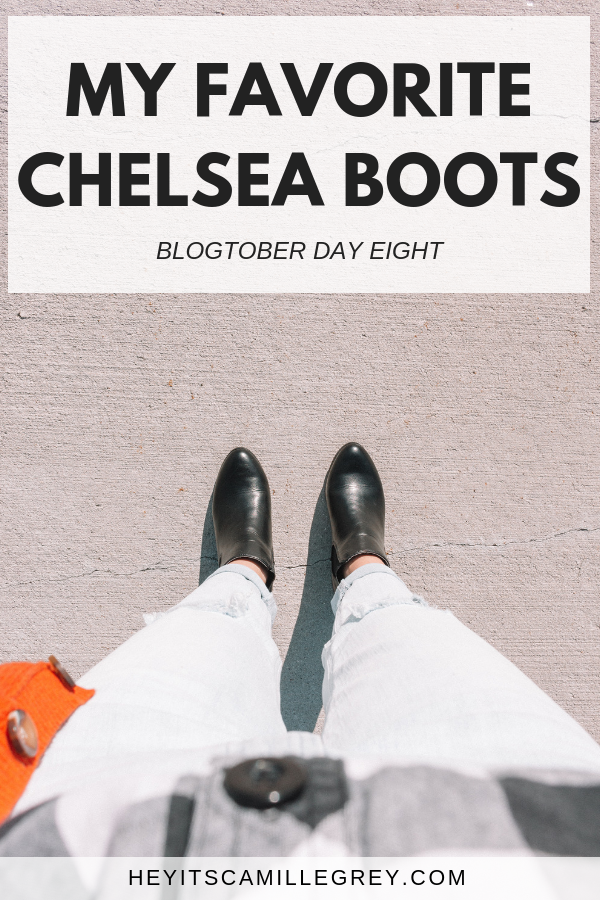 My Favorite Chelsea Boots | Hey It's Camille Grey