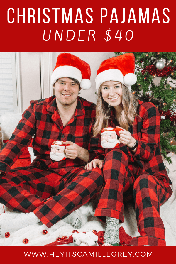 Christmas Pajamas Under $40 | Hey Its Camille Grey