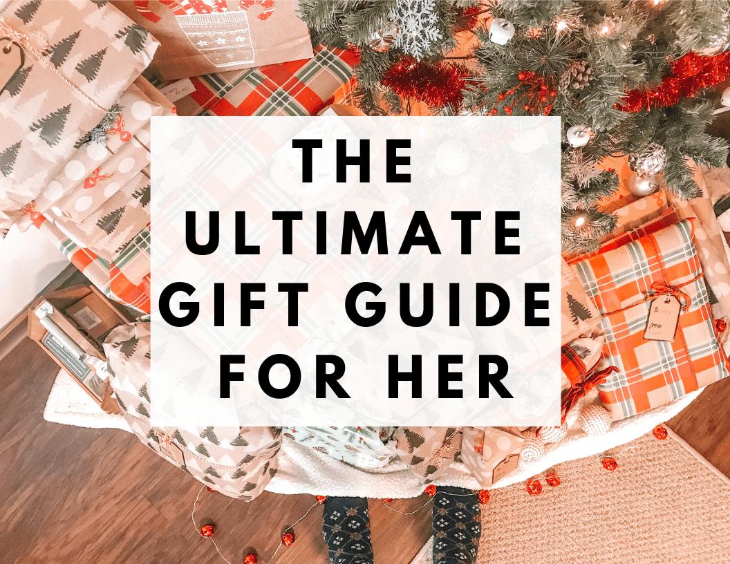 The Ultimate Gift Guide for Her   Hey Its Camille Grey #christmas #shopping #giftguide