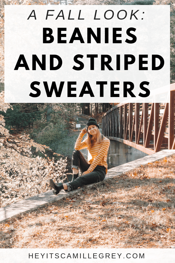 A Fall Look: Beanies and Striped Sweaters | Hey Its Camille Grey #fall #fashion #ootd #falloutfit #outfits